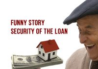 Funny Story About Security Of The Loan