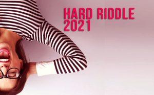 Hard Riddle 2021