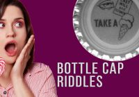 Bottle Cap Riddles With Answer